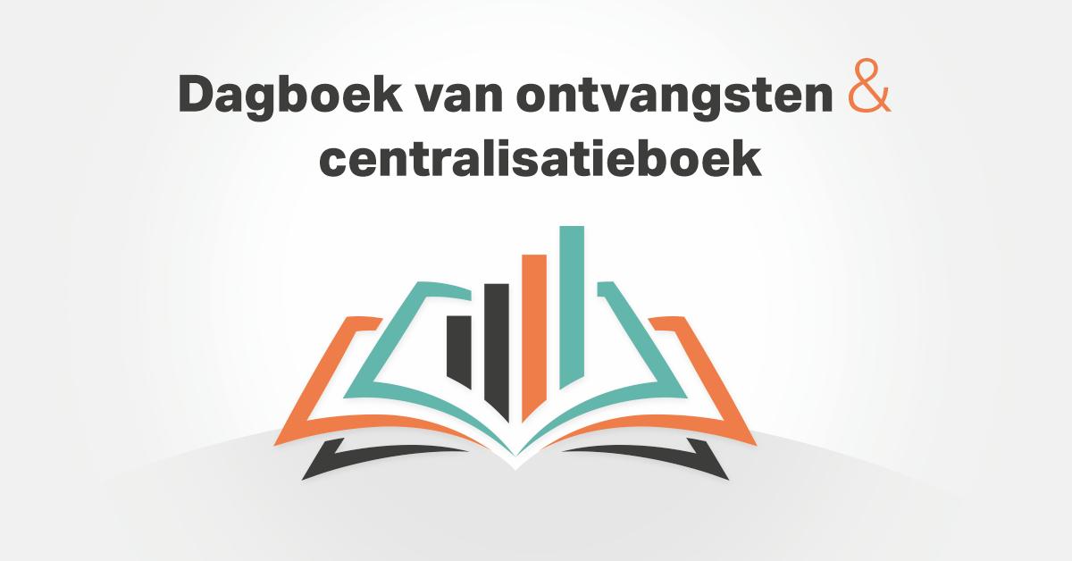 Dagboek van ontvangsten en centralisatieboek