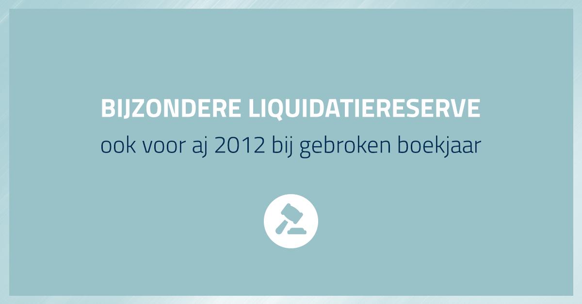 Bijzondere liquidatiereserve aj 2012