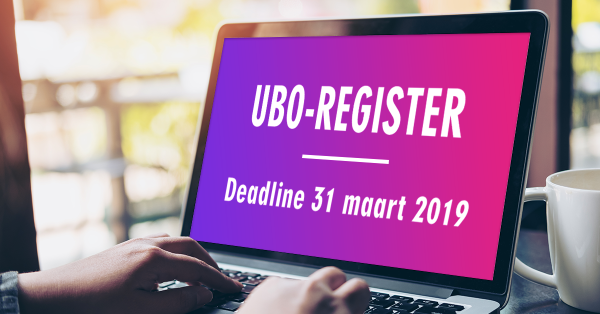 UBO-register deadline 31 maart 2019