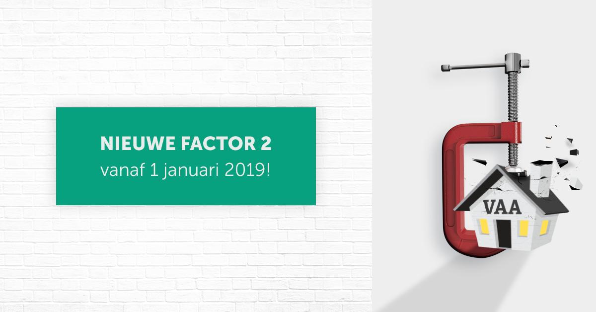 Nieuwe factor 2 vanaf 1 januari 2019