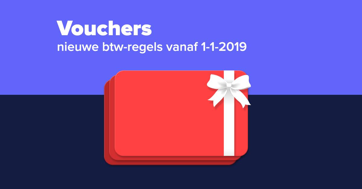 Nieuwe btw-regeling vouchers 2019